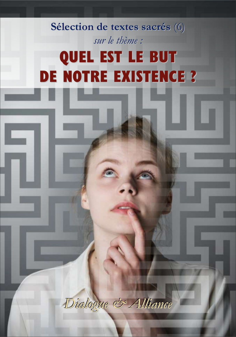 Quel est le but de notre existence ?